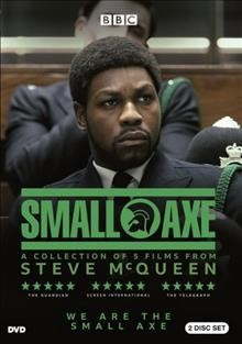Small Axe : collection of 5 films from Steve McQueen.