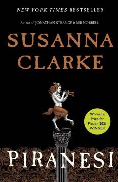 Piranesi/Susanna Clarke