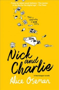 Nick and Charlie : a Solitaire novella / Alice Oseman.