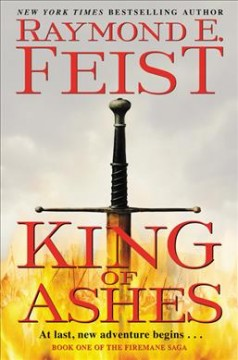 King of ashes / Raymond E. Feist.