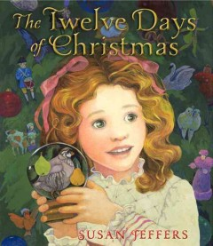 The twelve days of Christmas / Susan Jeffers.