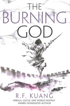 The burning god / R.F. Kuang.