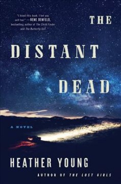 The distant dead / Heather Young.