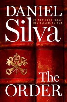 The order : a novel / Daniel Silva.