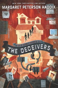 The deceivers / Margaret Peterson Haddix ; art by Anne Lambelet.