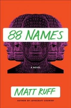 88 names : a novel / Matt Ruff.