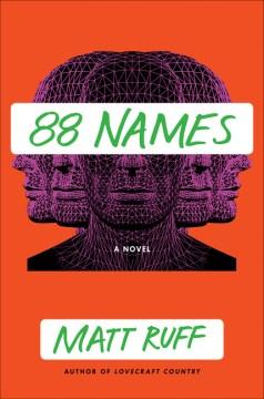 88 names : a novel / Matt Ruff.