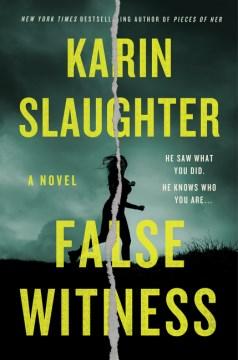 False witness / Karin Slaughter.