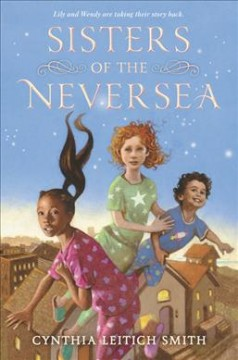 Sisters of the Neversea / Cynthia Leitich Smith.