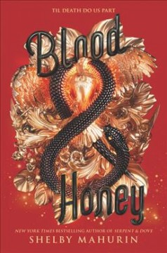 Blood & honey / Shelby Mahurin.