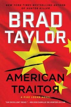 American traitor / Brad Taylor.