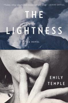 The lightness / Emily Temple.