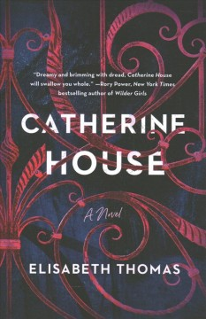 Catherine House / Elisabeth Thomas.