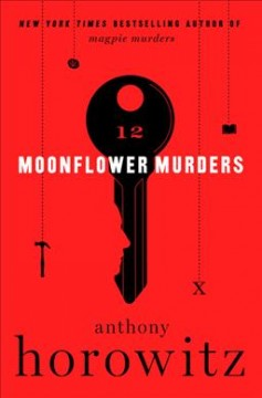 Moonflower murders / Anthony Horowitz.