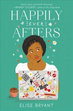 Happily ever afters / Elise Bryant.