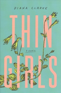 Thin girls / Diana Clarke.