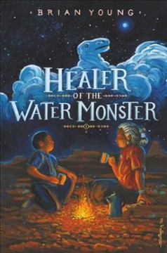 Healer of the water monster / Brian Young.