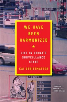 We have been harmonized:  life in China