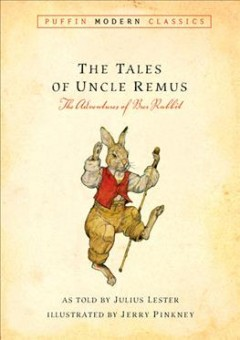 The Tales of Uncle Remus: The Adventures of Brer Rabbit