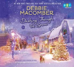 Dashing through the snow / Debbie Macomber.ll.