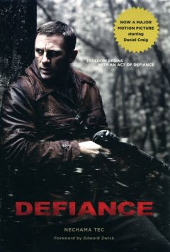 Defiance / Nechama Tec.