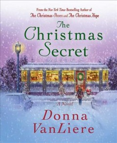 The Christmas blessing / Donna VanLiere.