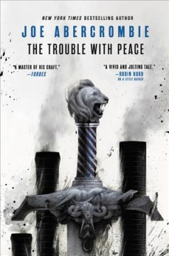 The trouble with peace / Joe Abercrombie.