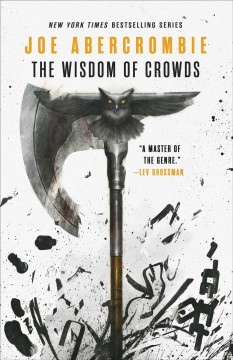 The wisdom of crowds / Joe Abercrombie.