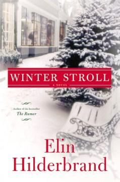 Winter street / Elin Hilderbrand.