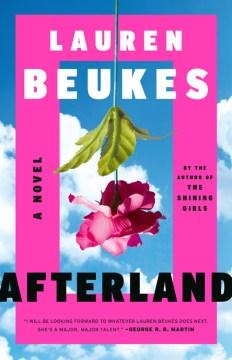 Afterland / Lauren Beukes.