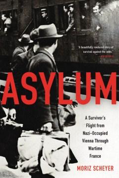 Asylum: a survivor