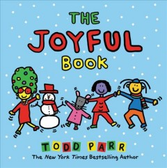 The joyful book / Todd Parr.