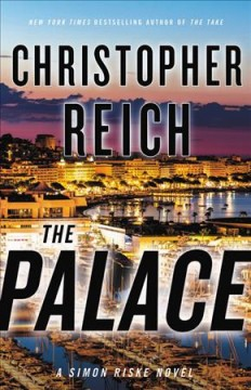 The palace / Christopher Reich.