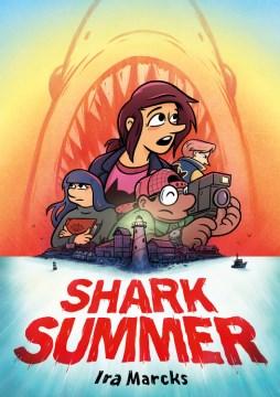 Shark summer / Ira Marcks.