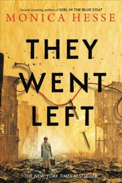 They went left / Monica Hesse.