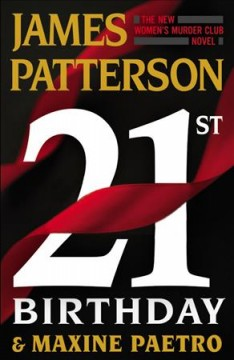 21st birthday / James Patterson and Maxine Paetro.