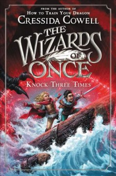 Knock three times / written and illustrated by Cressida Cowell.