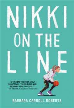 Nikki on the line / Barbara Carroll Roberts.