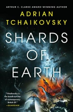 Shards of earth / Adrian Tchaikovsky.