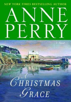 A Christmas hope : a novel / Anne Perry.
