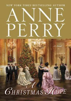 A Christmas secret : a novel / Anne Perry.