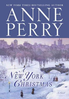 A New York Christmas / Anne Perry.