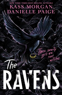 The Ravens / by Kass Morgan and Danielle Paige.