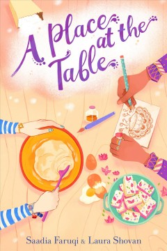 A place at the table / Saadia Faruqi & Laura Shovan.