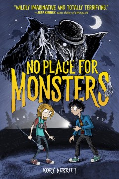 No place for monsters / written and illustrated by Kory Merritt.
