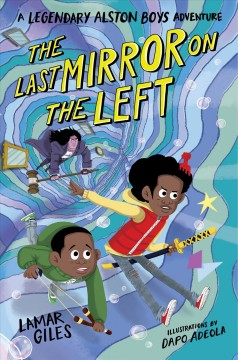 The last mirror on the left / by Lamar Giles ; illustrations by Dapo Adeola.