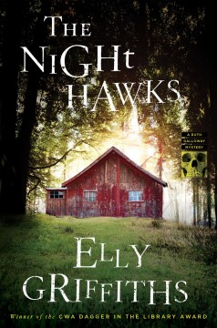 The night hawks : a Ruth Galloway mystery / Elly Griffiths.