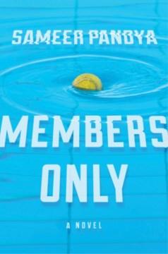 Members only / Sameer Pandya.