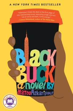 Black buck / Mateo Askaripour.