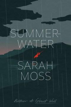 Summerwater / Sarah Moss.